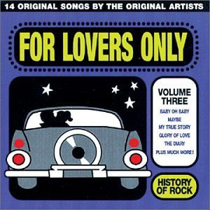 History Of Rock Vol. 3 For Lovers Only History Of Rock