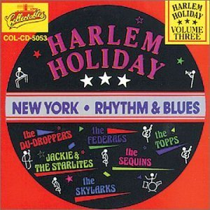Harlem Holiday Vol. 3 Harlem Holiday New York Harlem Holiday