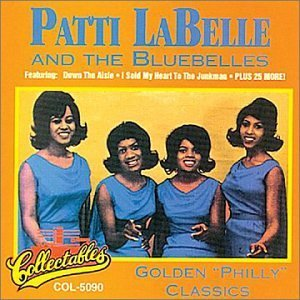 Patti & Bluebelles Labelle Golden Philly Classics