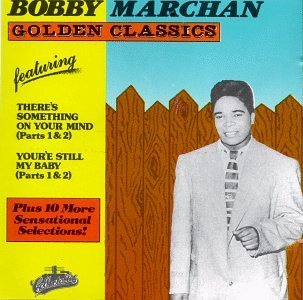 Bobby Marchan Golden Classics