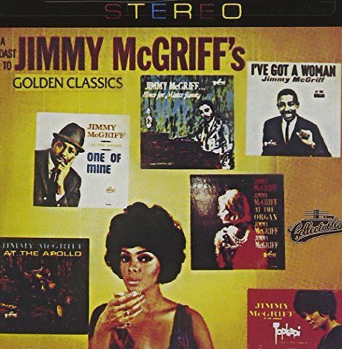 Jimmy Mcgriff Toast To Golden Classics