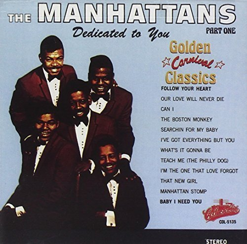 Manhattans Dedicated To You
