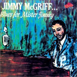 Jimmy Mcgriff Blues For Mr. Jimmy