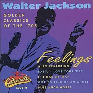 Walter Jackson Feelings