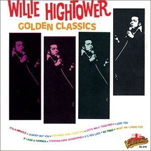 Willie Hightower Golden Classics