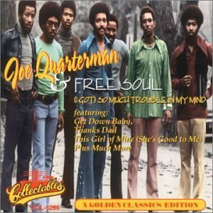 Sir Joe & Free Soul Quarterman Golden Classics