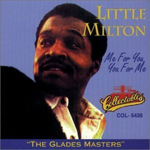 Little Milton Me For You You For Me
