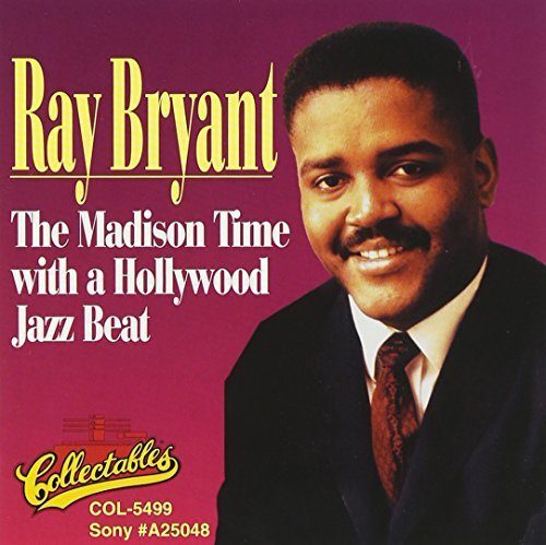 Ray Bryant Madison Time With A Hollywood