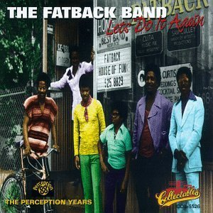 Fatback Band Let's Do It Again