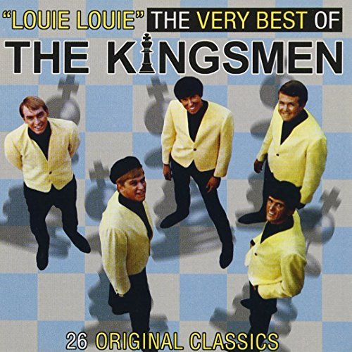 Kingsmen Louie Louie Very Best