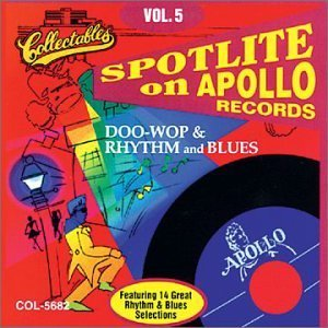 Spotlite On Apollo Records Vol. 5 Apollo Records Spotlite On Apollo Records