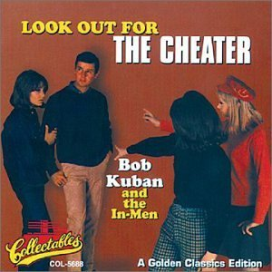 Bob & The In Men Kuban Look Out For The Cheater