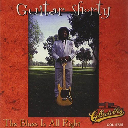 Guitar Shorty Blues Is All Right