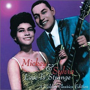 Mickey & Sylvia Love Is Strange Golden Classics Edition