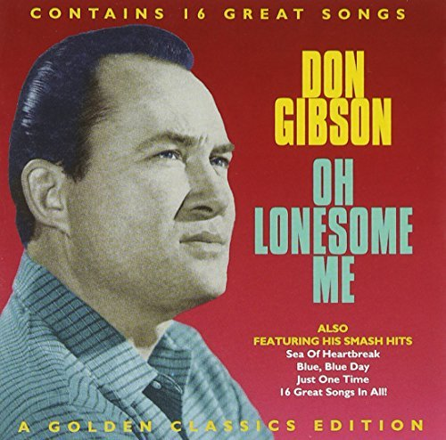 Don Gibson Oh Lonesome Me Incl. Bonus Track