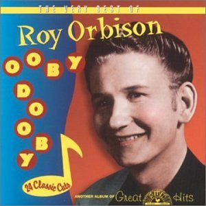 Roy Orbison Ooby Dooby Best Of Roy Orbison