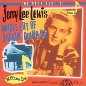 Jerry Lee Lewis Pt. 1 Whole Lotta Shakin' Goin