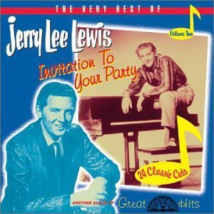 Jerry Lee Lewis Pt. 2 Invitation To Your Party