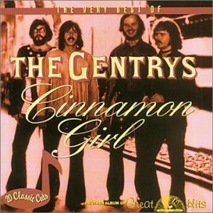 Gentrys Cinnamon Girl Very Best Of The