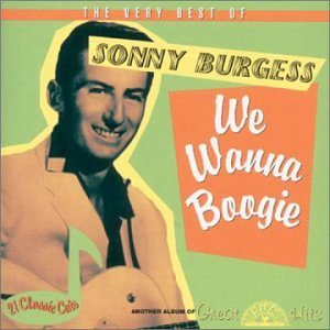 Sonny Burgess Very Best Of Sonny Burgess We