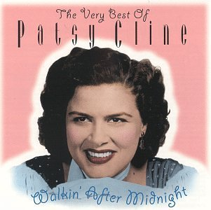 Patsy Cline Walkin After Midnight Very Bes