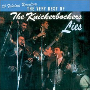 Knickerbockers Lies Very Best Of