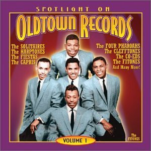 Spotlite On Old Town Record Vol. 1 Old Town Records Spotlite On Old Town Records