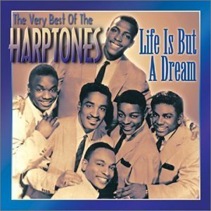 Harptones Very Best Of Life Is But A Dre
