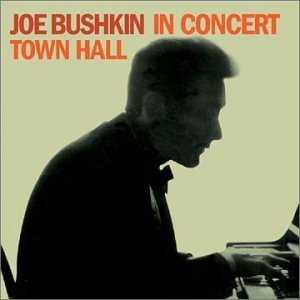 Joe Bushkin In Concert Town Hall