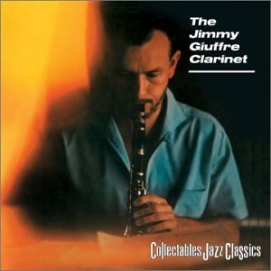 Jimmy Giuffre Jimmy Giuffre Clarinet