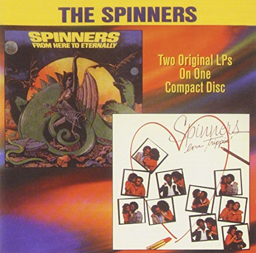 Spinners From Here To Eternally Love Tr 2 On 1