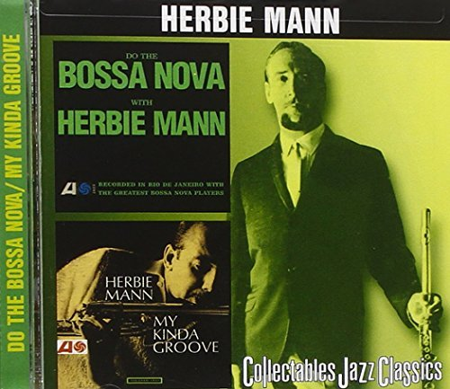 Herbie Mann Do The Bossa Nova My Kinda Gro 2 On 1