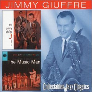 Jimmy Giuffre Jimmy Guiffre 3 Music Man 2 On 1