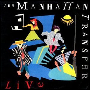 Manhattan Transfer Live