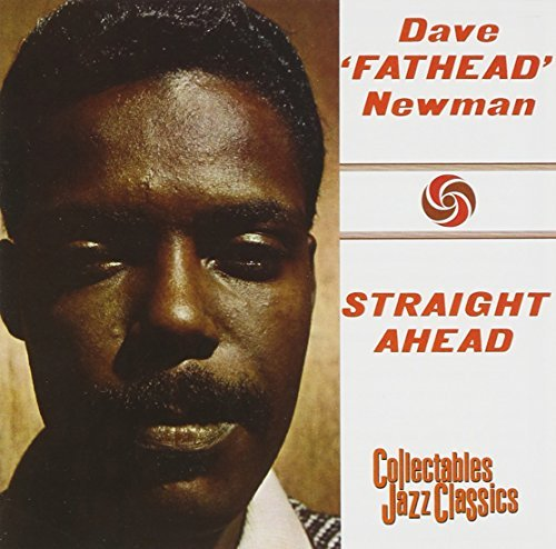 David Fathead Newman Straight Ahead