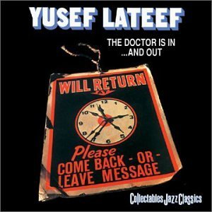 Yusef Lateef Doctor Is In & Out