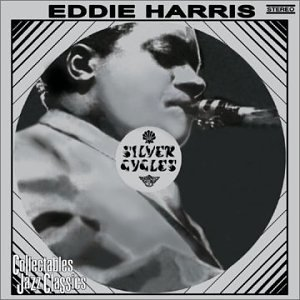 Eddie Harris Silver Cycles