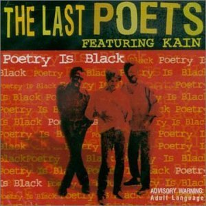 Last Poets Poetry Is Black