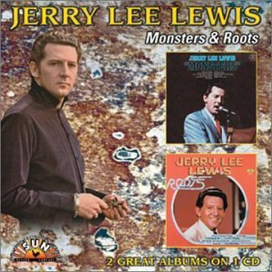 Jerry Lee Lewis Monsters Roots 2 On 1