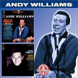 Andy Williams Days Of Wine & Roses