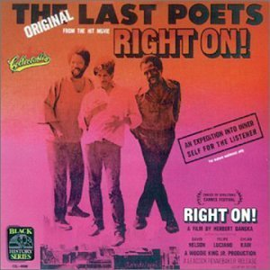 Last Poets Right On!