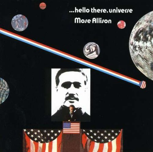 Mose Allison Hello There Universe