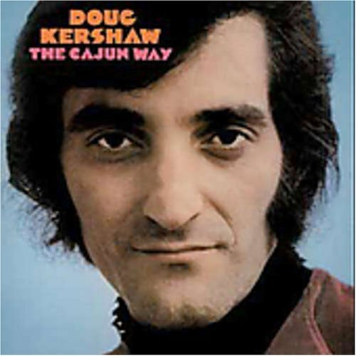 Doug Kershaw Cajun Way