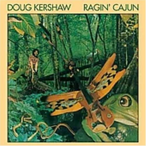 Doug Kershaw Ragin' Cajun
