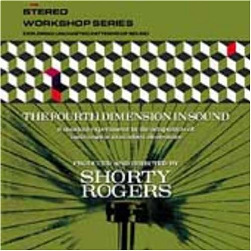 Shorty Rogers Fourth Dimension In Sound