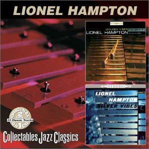 Lionel Hampton Golden Vibes Silver Vibes 2 On 1