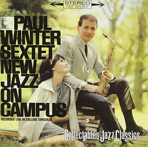 Paul Winter New Jazz On Campus