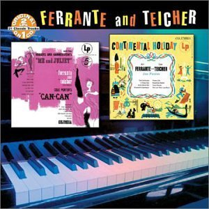 Ferrante & Teicher Me & Juliet Can Can Continenta 3 On 1