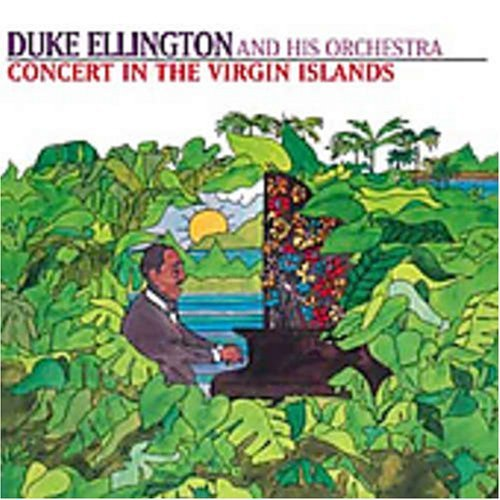 Duke Ellington Concert In The Virgin Islands