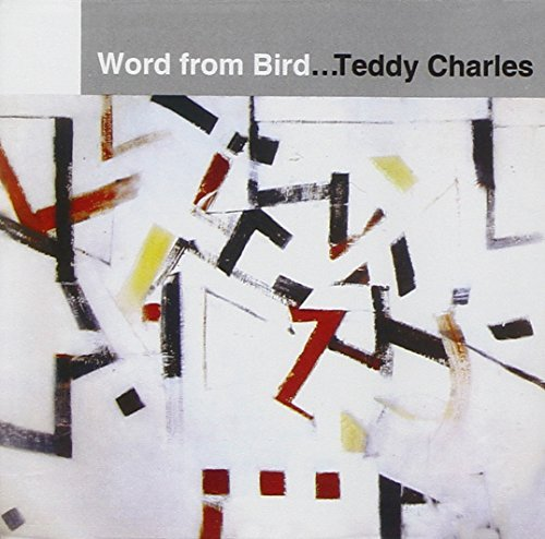 Teddy Charles Word From Bird